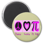 Peace Love Pi Day PINK Gifts Magnets