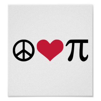 Peace, Love & Pi Poster