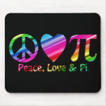 Peace, Love, Pi Rainbow Mouse Pads