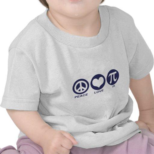 Peace Love Pi Tshirt
