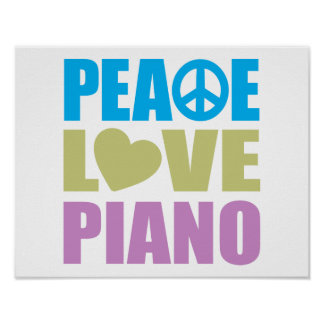 Peace Love Piano Posters