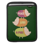 Peace Love & Pig Stack Sleeve For iPads