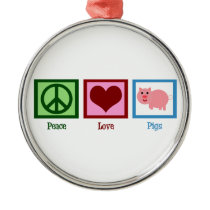 Peace Love Pigs Metal Ornament