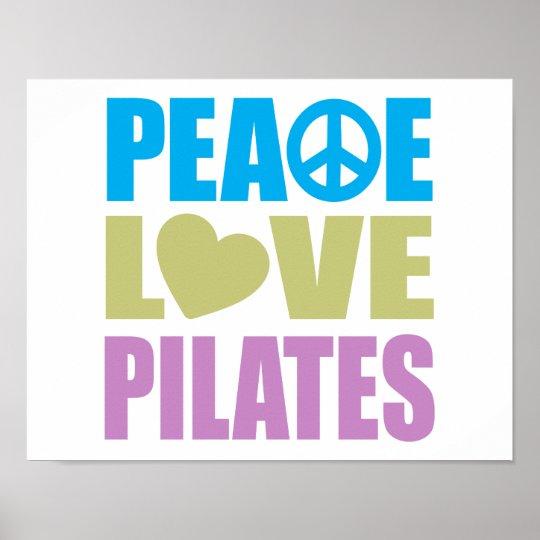 Peace Love Pilates Poster