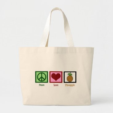 Valentines Themed Peace Love Pineapple Large Tote Bag