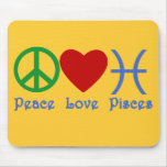 Peace Love Pisces Products Mouse Pad