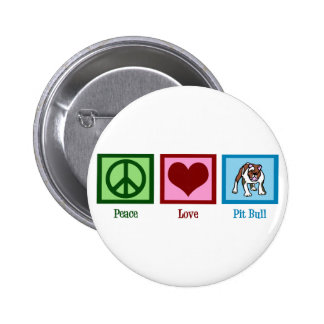 Peace Love Pit Bull Button