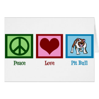 Peace Love Pit Bull Greeting Card