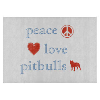 Peace Love Pit Bulls Cutting Board