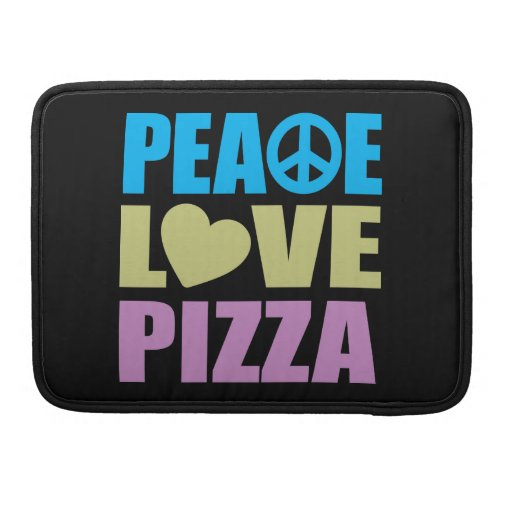 Peace Love Pizza Sleeves For MacBook Pro