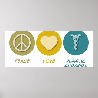Peace Love Plastic Surgery Poster