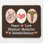 Peace Love PM&R Mousepad