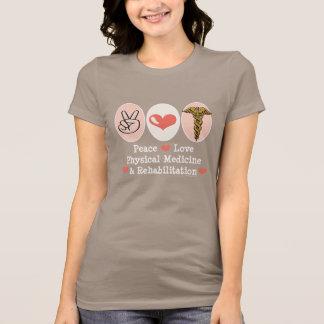 Peace Love PM&R T-shirt