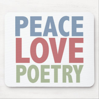 Peace Love Poetry Mouse Pad