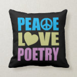 Peace Love Poetry Pillow