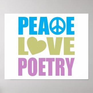 Peace Love Poetry Print