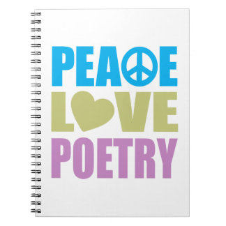 Peace Love Poetry Spiral Notebook