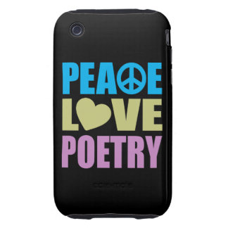Peace Love Poetry Tough iPhone 3 Case