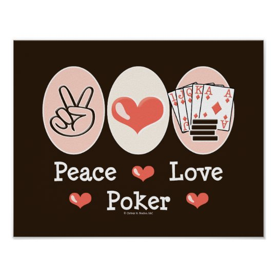 Peace Love Poker Poster