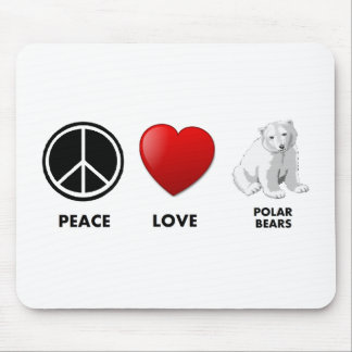 peace love polar bears Save the bears Mouse Pads