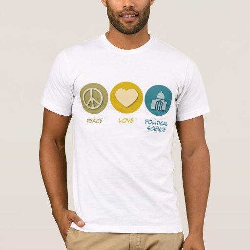 Peace Love Political Science T-Shirt