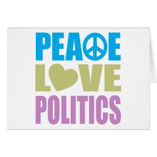 Peace Love Politics Card