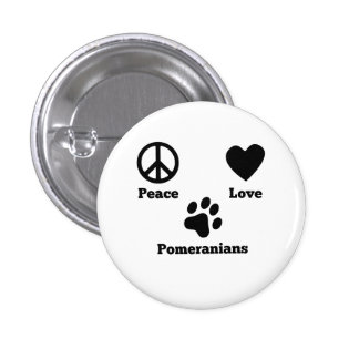 Peace Love Pomeranians 1 Inch Round Button