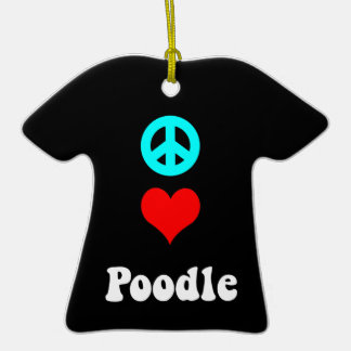 peace love poodle Double-Sided T-Shirt ceramic christmas ornament