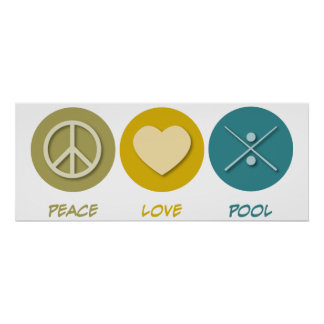 Peace Love Pool Poster