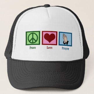 Peace Love Prayer Trucker Hat
