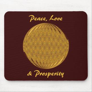Peace, Love, & Prosperity Mouse Pad