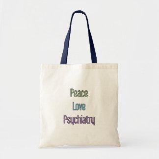 Peace, Love, Psychiatry Tote Bag