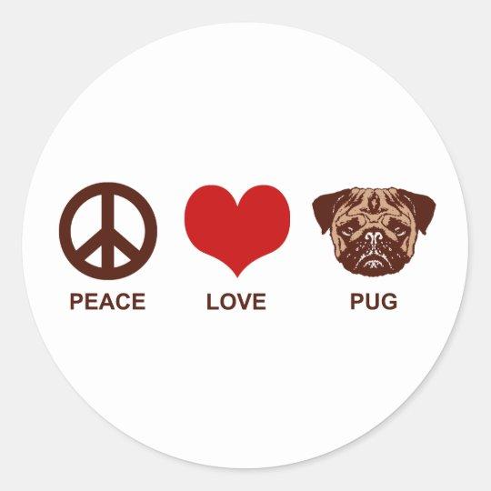 Peace Love Pug Classic Round Sticker