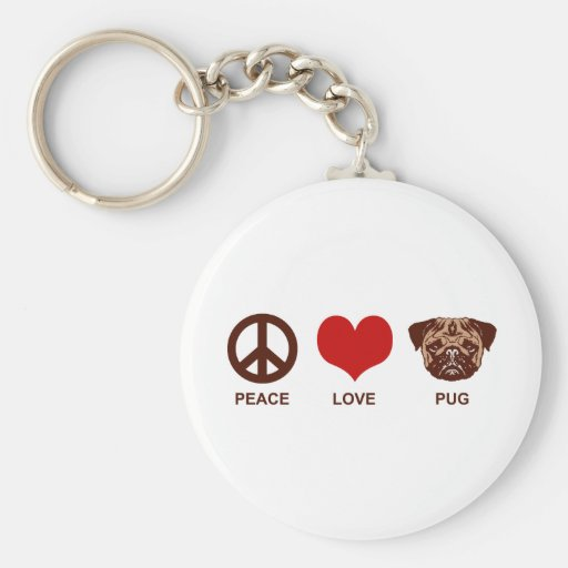 Peace Love Pug Keychain