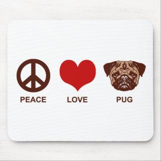 Peace Love Pug Mouse Pad