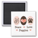 Peace Love Puggles Magnet