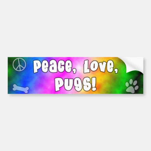 Peace Love Pugs Bumper Sticker