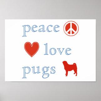 Peace Love Pugs Print