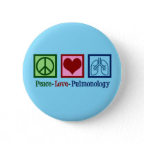Peace Love Pulmonology Button