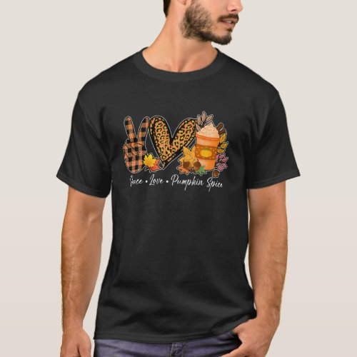 Peace Love Pumpkin Spice Fall Y'all Halloween Than T-Shirt