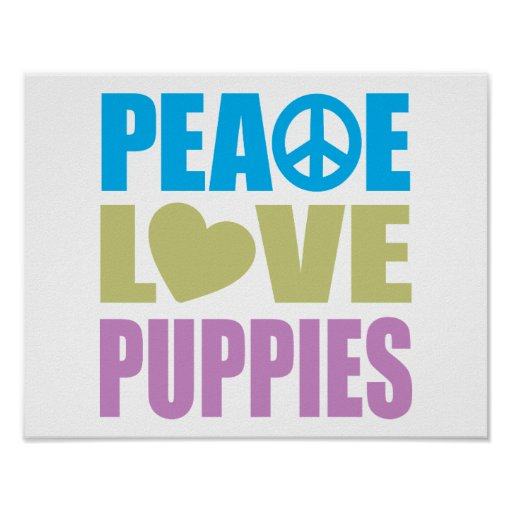 Peace Love Puppies Poster