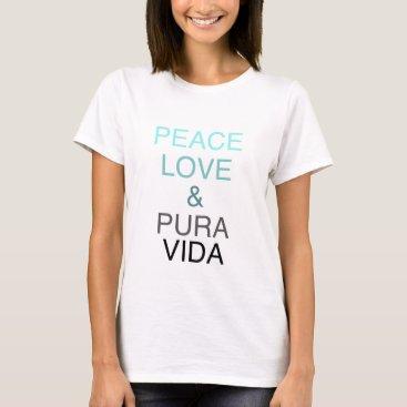 Beach Themed Peace Love Pura Vida Women's T-shirt