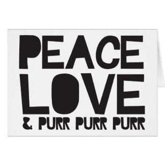 Peace Love & Purr Purr Purr Card