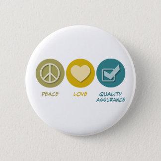 Peace Love Quality Assurance Pinback Button