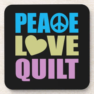 Peace Love Quilt Beverage Coaster