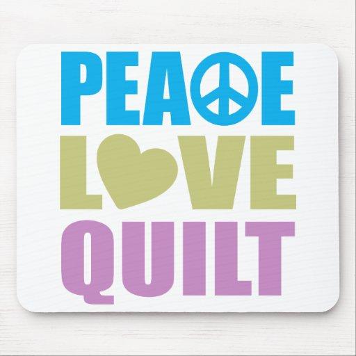 Peace Love Quilt Mouse Pad