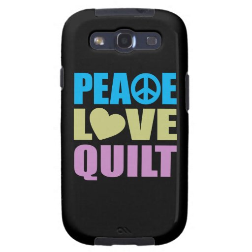 Peace Love Quilt Samsung Galaxy S3 Cases