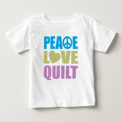 Peace Love Quilt Shirts