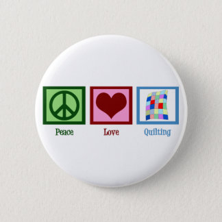 Peace Love Quilting Button