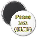 Peace Love Quilting Fridge Magnets